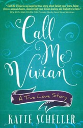 Call Me Vivian: A True Love Story