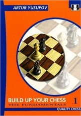 Build Up Your Chess 1: The  Fundamentals