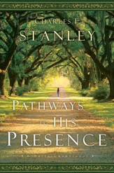 Pathways to His Presence: A Daily Devotional - eBook
