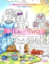 Tea for Two: Inspirational Adult Coloring Book  - Slightly Imperfect