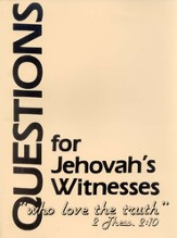 Questions for Jehovah's Witnesses