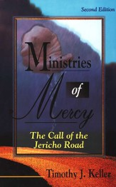 Ministries of Mercy: The Call of the Jericho Road,  Second Edition