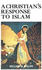 A Christian's Response to Islam