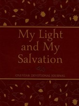 My Light and My Salvation: One-Year Devotional Journal