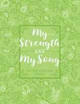My Strength and My Song: 365 Devotional Journal