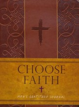Choose Faith: Men's Gratitude Journal