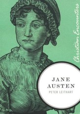 Jane Austen: Christian Encounters Series