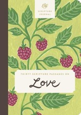 ESV Scripture Journal (Thirty Scripture Passages On Love)