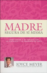 Madre Segura De Sí Misma  (The Confident Mom)