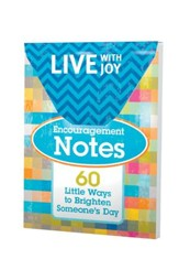 Live With Joy Encouragement Notes