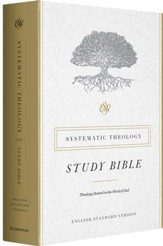 ESV Systematic Theology Study Bible, Hardcover - Slightly Imperfect