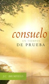 Consuelo en Tiempos de Prueba  (Comfort for Troubled Christians)