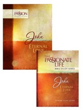 John: The Passionate Life Bible Study w/ The Passion Translation: John