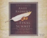 The Final Summit: A Quest to Find the One Principle That Will Save Humanity - unabridged audiobook on CD