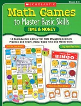 Math Games to Master Basic Skills: Time & Money