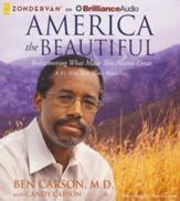 America the Beautiful: Rediscovering What Made This Nation Great - unabridged audiobook on CD