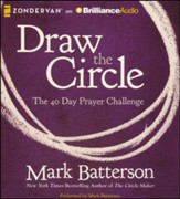 Draw the Circle: The 40 Day Prayer Challenge - unabridged audiobook on CD