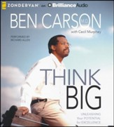 Think Big: Unleashing Your Potential for Excellence - unabridged audiobook on CD
