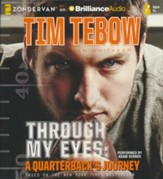 Through My Eyes: A Quarterback's Journey, Young Readers Edition - unabridged audiobook on CD