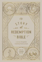 ESV Story of Redemption Bible: A Journey through the Unfolding Promises of God , Hardcover