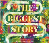 The Biggest Story Audio CD: How the Snake Crusher Brings Us Back to the Garden