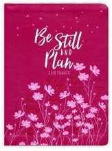 Be Still & Plan 2018 16-Month Weekly Planner