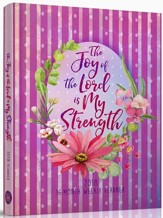 The Joy of the Lord 2018 16-month Weekly Planner,  Hardcover