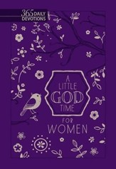 A Little God Time For Women: 365 Daily Devotions Gift Edition