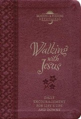 Walking with Jesus: Praise and Prayers for Life's Ups & Downs