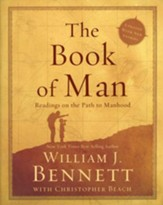 The Book of Man: Readings on the Path to Manhood, Revised and Updated