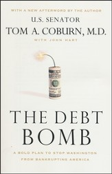 The Debt Bomb: A Bold Plan to Stop Washington from Bankrupting America