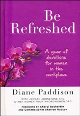 Be Refreshed: A year of devotions for women in the workplace - Slightly Imperfect