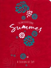 Summer: A Season of Joy - 90 Day Devotional - Slightly Imperfect