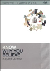 Know Why You Believe DVD Study