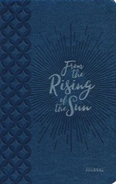 From the Rising of the Sun - Journal