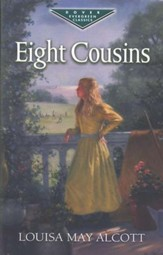 Eight Cousins: A Dover Evergreen Classic
