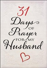 31 Days of Prayer for My Husband - Slightly Imperfect