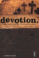 Devotion: A Raw-Truth Journal on Following Jesus
