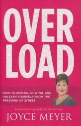 Overload: How to Unplug, Unwind, and Unleash Yourself from the Pressure of Stress - Slightly Imperfect