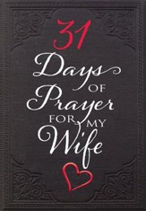31 DAYS/PRAYER/MY WIFE TP