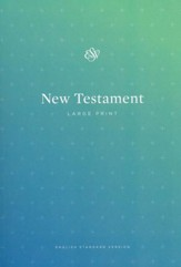 ESV Outreach New Testament, Large Print, Case of 40