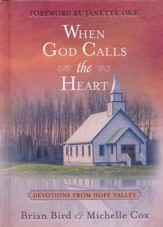 When God Calls the Heart: 40 Devotions from Hope Valley - Slightly Imperfect