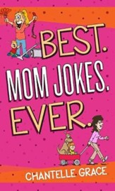 Best. Mom Jokes. Ever.