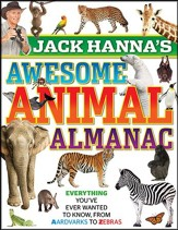 Jack Hanna's Awesome Animal Almanac