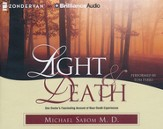 Light & Death: One Doctor's Fascinating Account of Near-Death Experiences - unabridged audiobook on CD