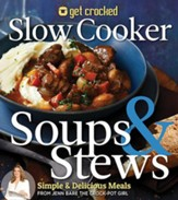 Get Crocked Soups, Stews, Bacon and More