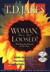 Woman, Thou Art Loosed! Healing the Wounds of the Past Audiobook on CD