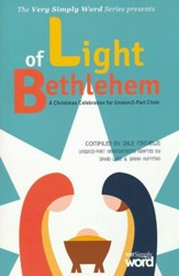 Light of Bethlehem: A Christmas Celebration for Unison/2-Part Choir (Choral Book)