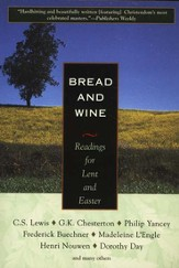 Bread and Wine: Readings for Lent and Easter  - Slightly Imperfect