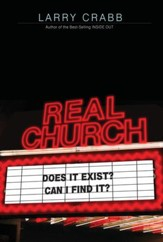 Real Church: Does it exist? Can I find it? - eBook